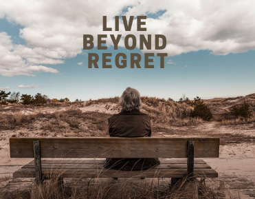 Week 2: Live Beyond Regret- Two Prescriptions